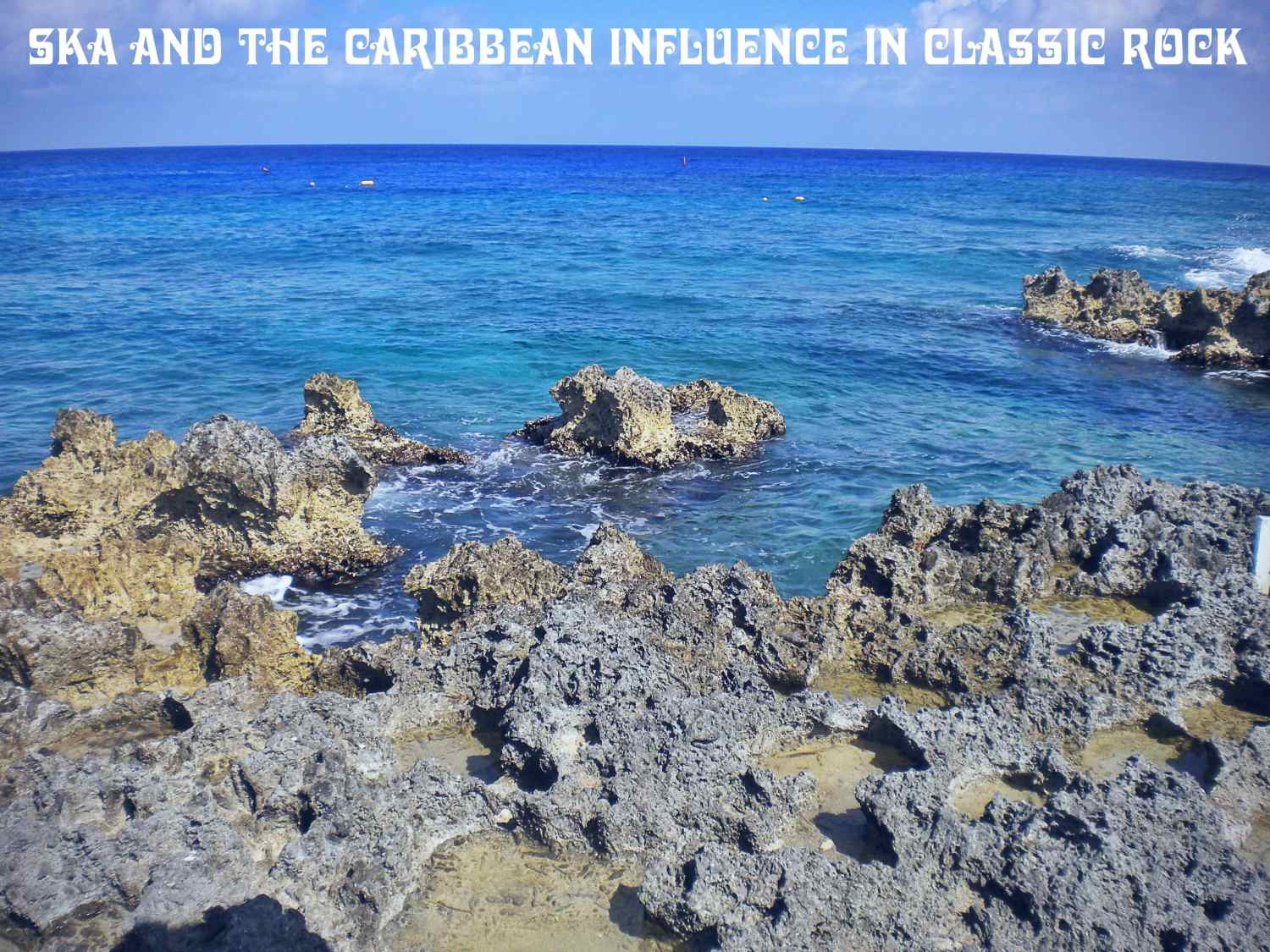 The Diversity of Classic Rock: Ska and the Caribbean influence in Classic Rock