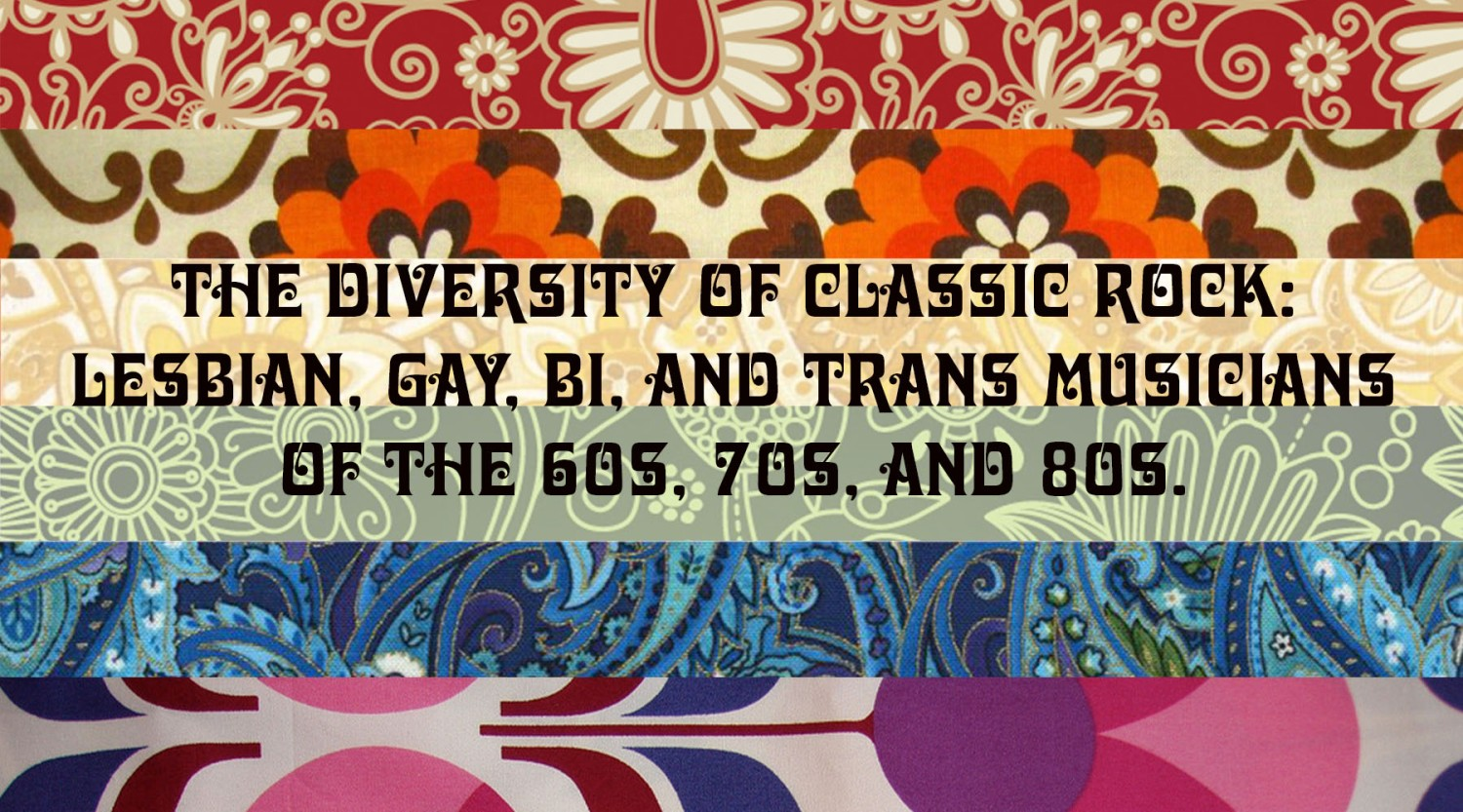 LGBT Musicians from the 1950s-1980s – The Diversity of