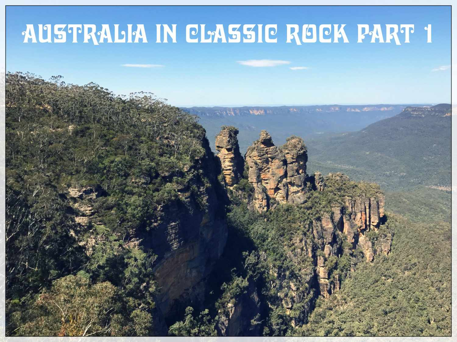 The Diversity of Classic Rock: Australia in Classic Rock Part 1