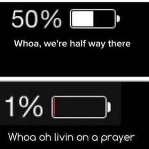 battery indicator Bon Jovi Meme Livin' on a Prayer