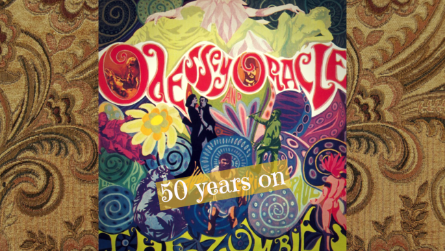 The Zombies Odessey & Oracle: 50 Years On