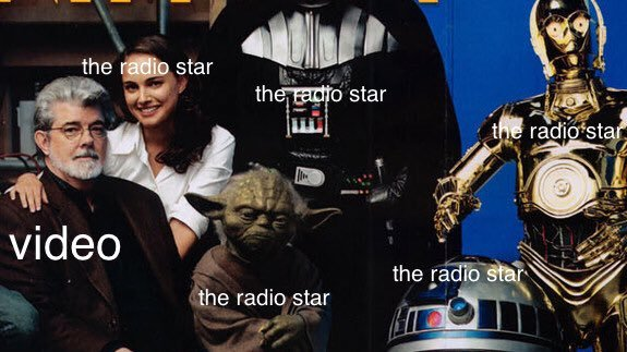 star wars video killed the rado star