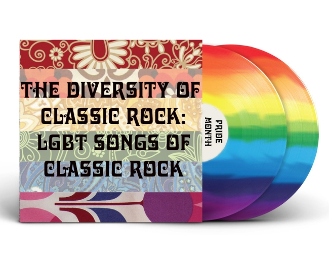 The Diversity of Classic Rock: LGBT Songs of Classic Rock