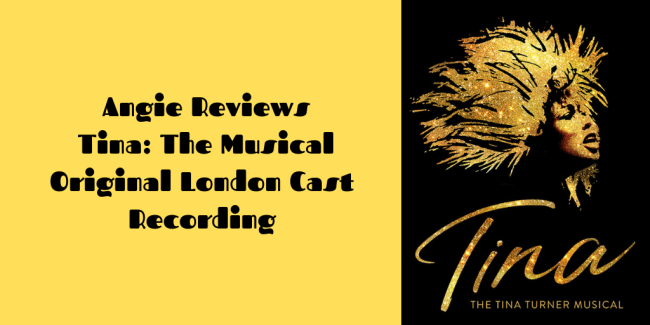 The Diversity of Classic Rock Review Tina The Musical Original London Cast Recording