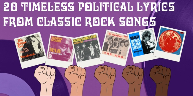 Crazy on Classic Rock 20 Timeless political lyrics in classic rock Part 1