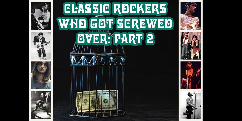 Crazy on Classic Rock Musicians Who Got Screwed Over Part 2