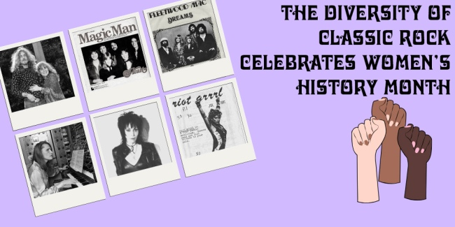 The Diversity of Classic Rock Women's History Month Part 2
