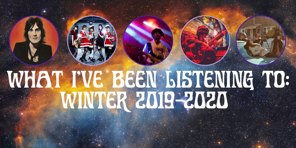 What I've Been Listening To Winter 2019-2020 Crazy on Classic Rock