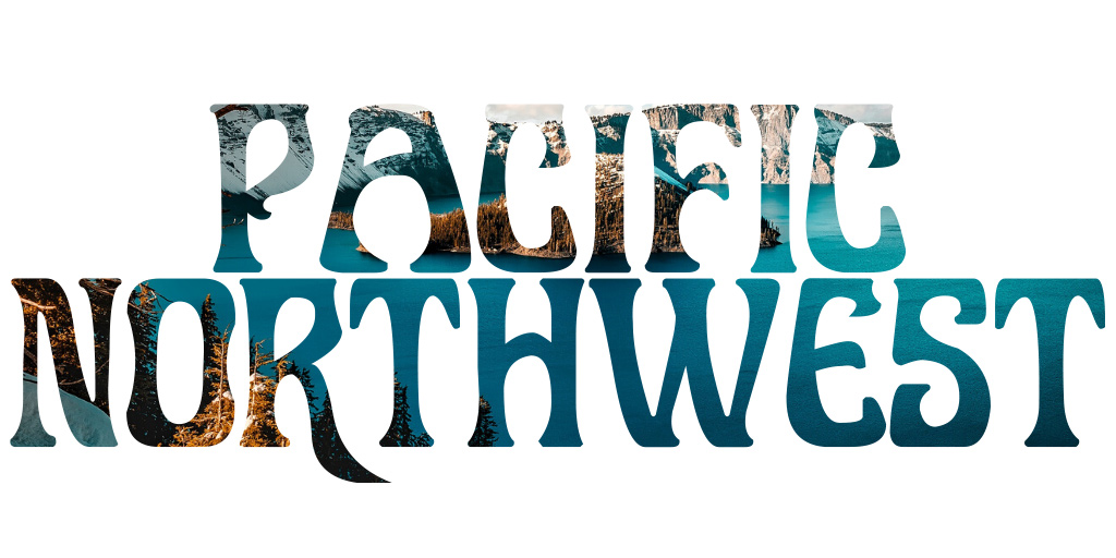 Pacific Northwest - Places I want to travel