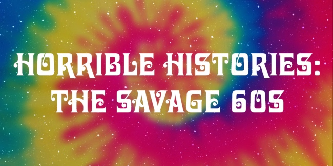 Horrible Histories The Savage Sixties
