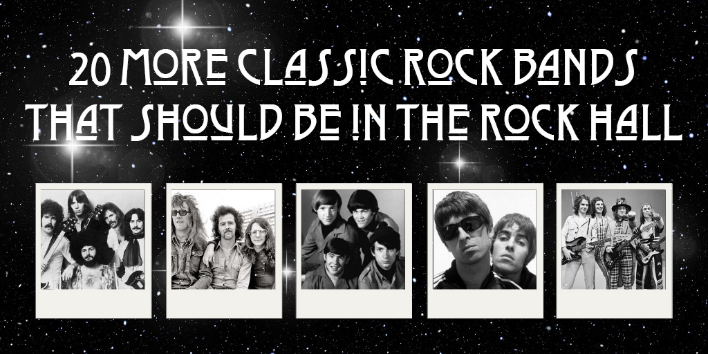 20 More Classic Rock Artists who aren't in the Rock and Roll Hall of Fame, but should be