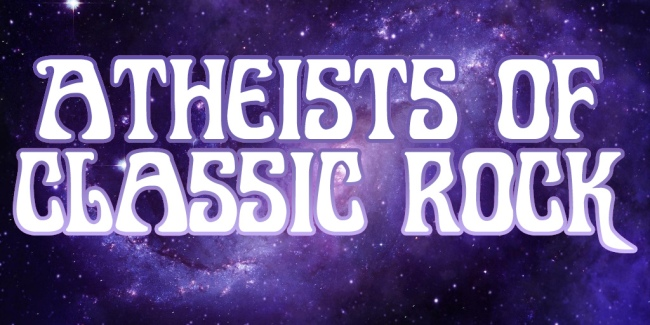 Atheists of Classic Rock