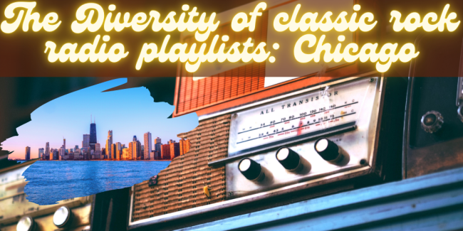 Diversity of Classic Rock Radio Playlists - Chicago